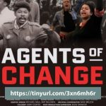 Watch Agents of Change at tinyurl.com/3xn6mh6r