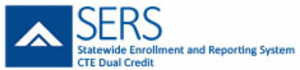 SERS - Statewide Credit and Reporting System - CTE  Dual Credit